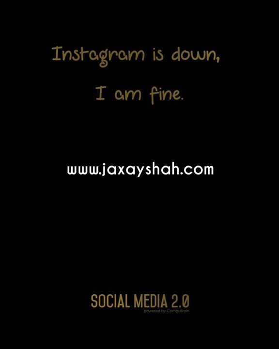 #Instagram is down, I am fine with all my Instagram posts on my website!   #InstagramIsDown #SocialMedia2p0 #InstagramDown