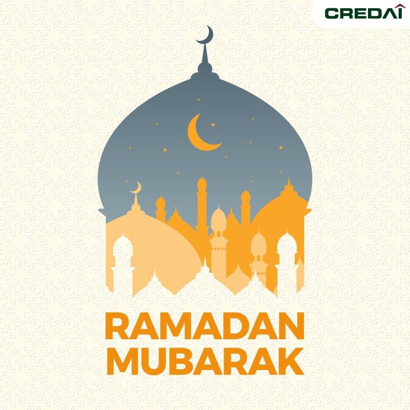 It's a month meant for family, prayer and reflection. From the #CREDAI family, we wish you all a happy and prosperous #Ramadan. #RamadanMubarak https://t.co/PniUaF800z