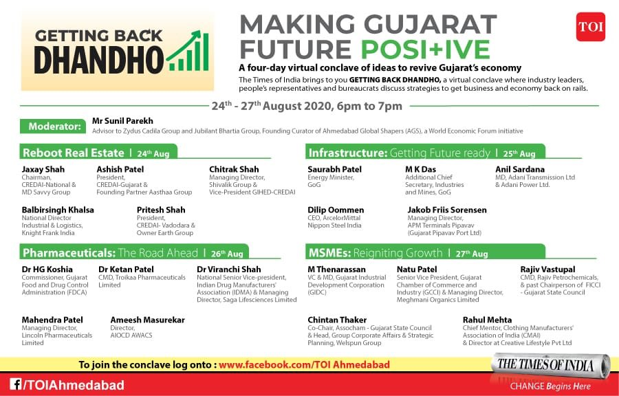 "TOI presents Virtual Conclave ""Getting Back Dhandho"" starting from Mon Aug 24,aims to bring industry leaders, people's representatives, govt functionaries on one platform to discuss strategies to get Gujarat's economy and business back on track @TOIAhmedabad  @CREDAINational https://t.co/7EjvNYYAa3"